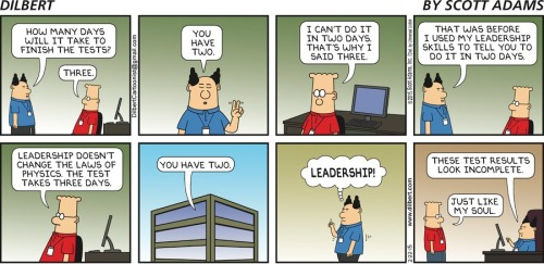 Dilbert cartoon showing a project manager insisting that a developer reduces his estimate from 3 days to 2
